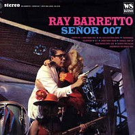 Ray Barretto - Señor 007