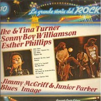 Esther Phillips / Jimmy McGriff / Little Junior Parker / Sonny Boy Williamson / Ike & Tina Turner / Blues Image