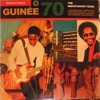 Various Artists - African Pearls - Guinée 70 - The Discotheque Years