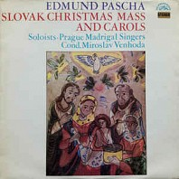 Edmund Pascha - Prague Madrigal Singers,