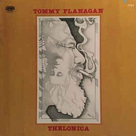 Tommy Flanagan - Thelonica