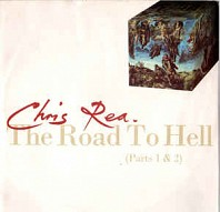 Chris Rea - The Road To Hell (Parts 1 & 2)