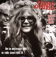 Janis Joplin - Live In Amsterdam 1969, US Radio Shows 1969-70