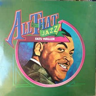 Fats Waller - All That Jazz