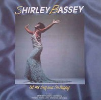Shirley Bassey - Let Me Sing And I'm Happy