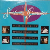 Harold Melvin And The Blue Notes - Satisfaction Guaranteed
