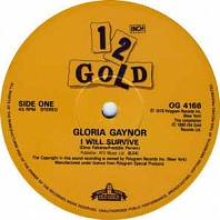 Gloria Gaynor - I Will Survive / Let Me Know (I Have The Right)