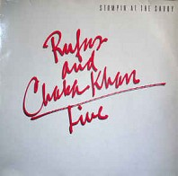 Rufus And Chaka Khan - Stompin' At The Savoy