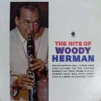 Woody Herman - The Hits Of Woody Herman