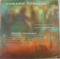 Johann Strauss - Waltzes And Polkas