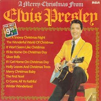 Elvis Presley - A Merry Christmas From Elvis Presley