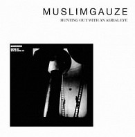 Muslimgauze - Hunting Out With An Aerial Eye