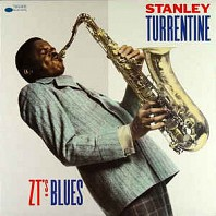 Stanley Turrentine - Z.T.'s Blues
