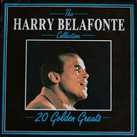 Harry Belafonte - 20 Golden Greats