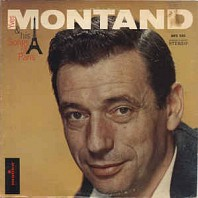 Yves Montand - & His Songs Of Paris