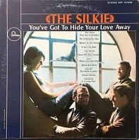 The Silkie - You've Got To Hide Your Love Away