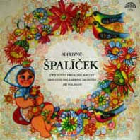 Špalíček (Two Suites From The Ballet)