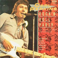 Carl Perkins - Rock 'N' Roll Party