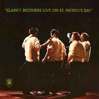 Clancy Brothers - Clancy Brothers Live On St. Patrick's Day
