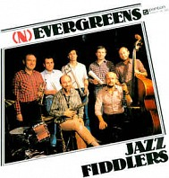 Jazz Fiddlers - (N)evergreens