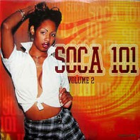 Various a - Soca 101 Volume 2
