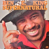 Ben E. King - Supernatural