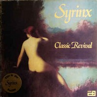 Syrinx - Classic Revival