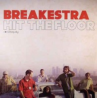 Breakestra - Hit The Floor
