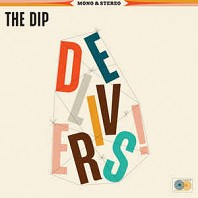 The Dip - Delivers