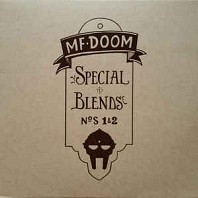 MF DOOM - Special Blends N°S 1 & 2