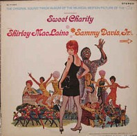 Shirley MacLaine And Sammy Davis Jr. - Sweet Charity (The Original Sound Track Album)