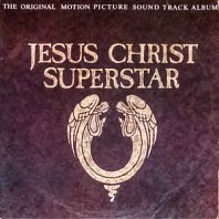 Various Artists - Jesus Christ Superstar (The Original Motion Picture Sound Track Album)