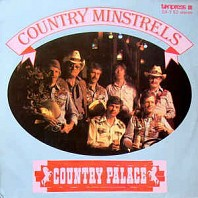 Country Minstrels - Country Palace