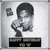 Steve Black - Happy Birthday To 'U'