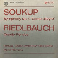 "Symphony No. 3 ""Canto Allegro"" / Deadly Rondos"