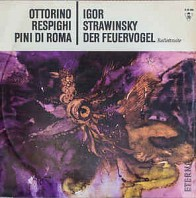 Various Artists - Pini Di Roma / Der Feuervogel - Ballettsuite