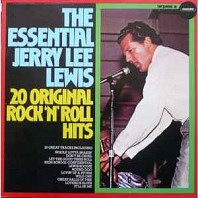 Jerry Lee Lewis - The Essential Jerry Lee Lewis - 20 Original Rock'n'Roll Hits