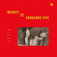 Mickey And The Fabulous Five - Mickey And The Fabulous Five
