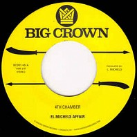 El Michels Affair - 4th Chamber / Snakes