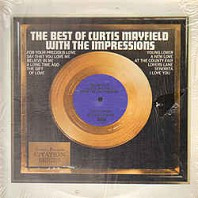 Curtis Mayfield - The Best Of Curtis Mayfield With The Impressions