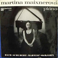 Various Artists -  Martina Maixnerová ‎– piáno -  Bach • Schubert • Martinů • Skrjabin