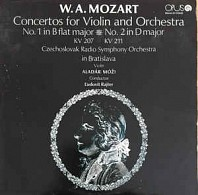 W. A. Mozart - Concertos For Violin And Orchester - No. 1 In B Flat Major KV 207 / No. 2 in D Major KV 211