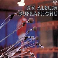 Various Artists - XV. Album Supraphonu