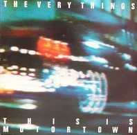 The Very Things - This Is Motortown