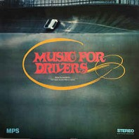 The Happy Sound Of Berry Lipman - Music For Drivers