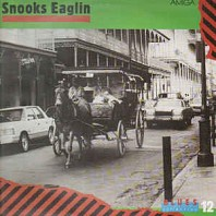 Snooks Eaglin - Blues Collection 12