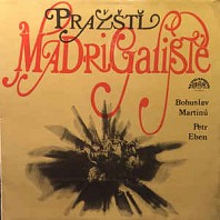 Various Artists - Pražští Madrigalisté