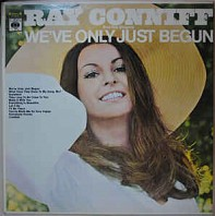 Ray Conniff And The Singers - We've Only Just Begun