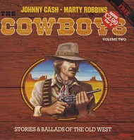Various Artists - The Cowboys, Volume Two, Stories & Ballads Of The Old West
