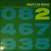 Hank Mobley Quintet - Mobley's 2nd Message